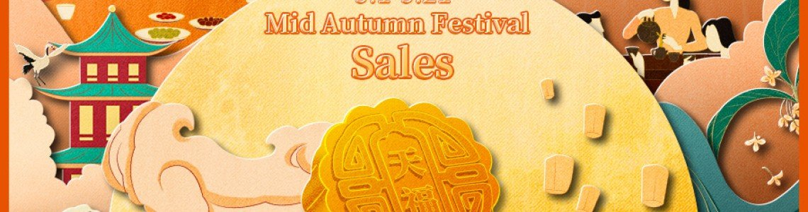 Mid-Autumn Festival Sales On!中秋茶礼抢先囤